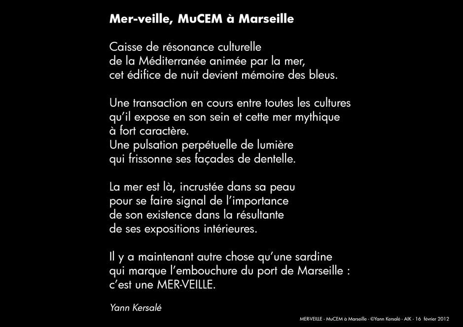 Texte d'intention, 16 fevrier 2012 - Mer-Veille, MuCEM, Marseille, France © Yann Kersalé, AIK