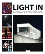 Light in Landscape and Architecture, de Jacobo Krauel