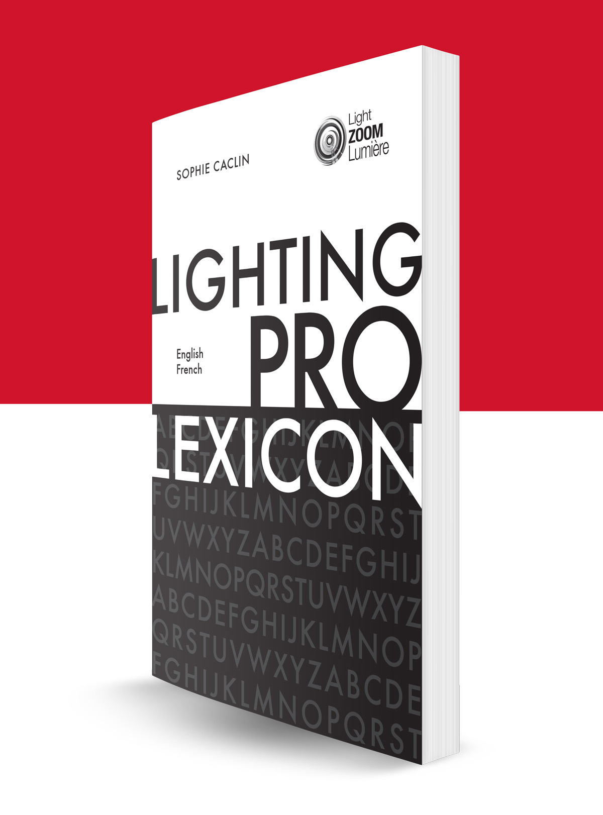 Professional Lighting Lexicon, by Sophie Caclin, back cover - © Light ZOOM Lumière