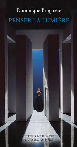 Dominique Bruguière crée des lumières pour le théâtre, l'opéra et la danse. Penser la lumière est une réflexion sur la composition de la lumière à la scène.